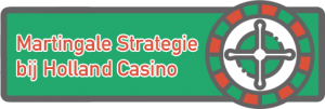 martingale strategie bij holland casino