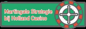 martingale strategie bij holland casino